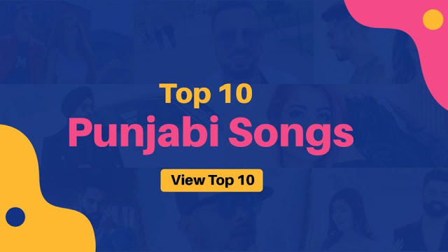 Top 10 Best Punjabi Songs