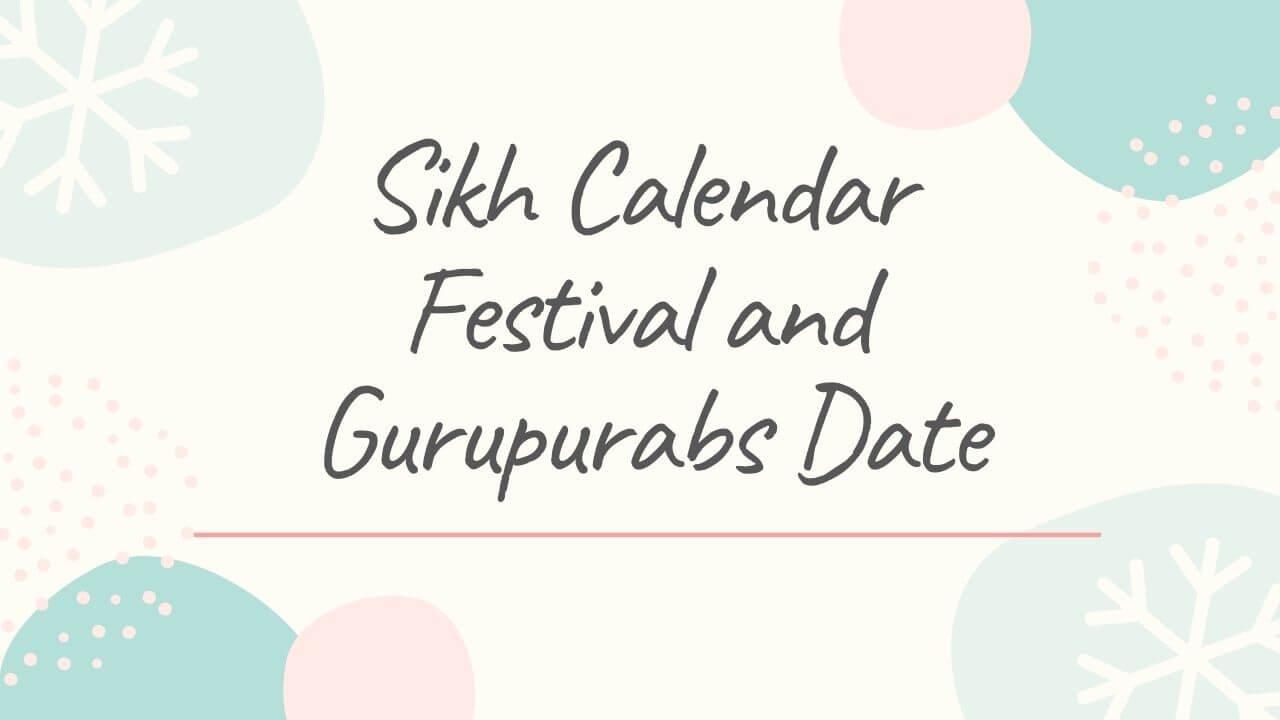 Sikh Calender Festivals Gurpurab Date